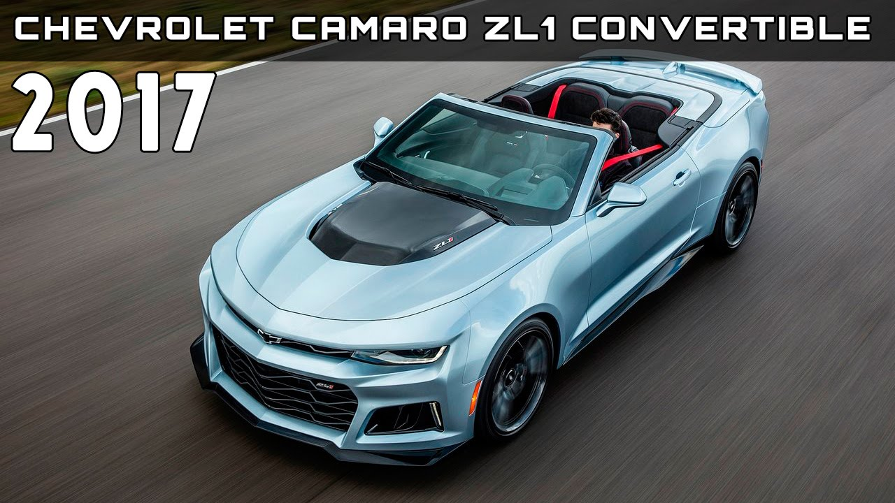 2017 chevrolet camaro zl1 convertible review rendered price specs release date youtube