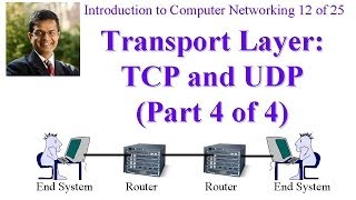 CSE473-11-3D: Internet Transport Layer Protocols: TCP and UDP (Part 4 of 4)
