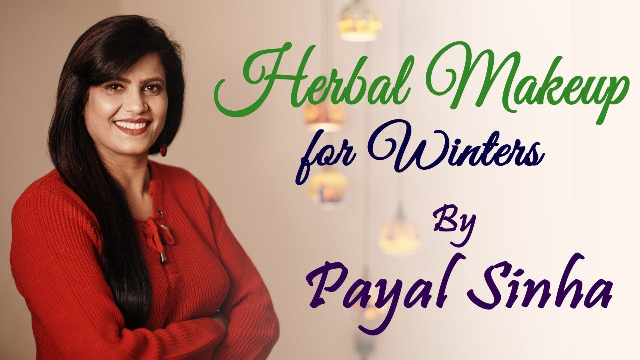 Herbal Makeup for winters by Payal Sinha  Beauty tips in winters by Aloe  Vera for Skin and Lip Care