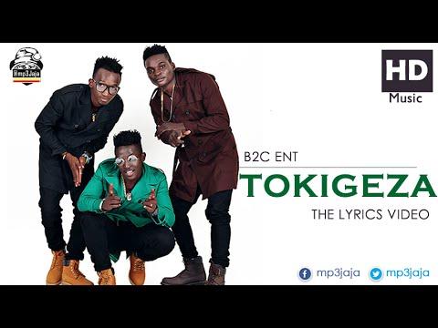 Tokigeza [The Lyrics Video] - B2C Ent [Soldiers] New Ugandan Music July 2016