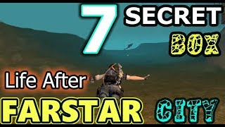 FARSTAR CITY🔴 7 BOX RAHASIA (EXPLORATION) - LIFE AFTER