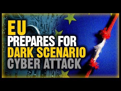 EU Prepares For 'Dark Scenario' Cyber Attacks That Could Blackout Europe (NEW)