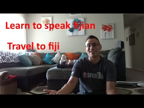 Learn to speak fijian and speak with the natives
