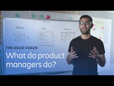 What do product managers do? - Agile Coach