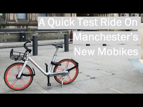 Mobike - Manchester's Bike Hire Scheme - First Look