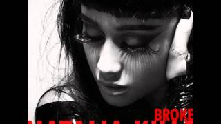Broke (Alternate Version) - Natalia Kills (High Quality) + (DOWNLOAD LINK)