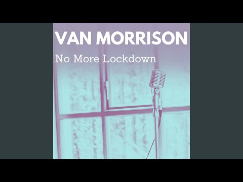 Van Morrison: No More Lockdown