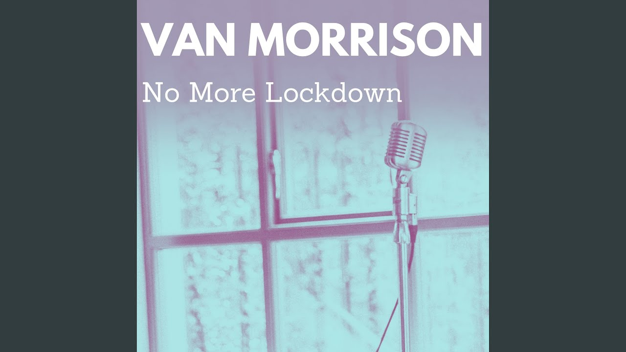 Van Morrison: No More Lockdown