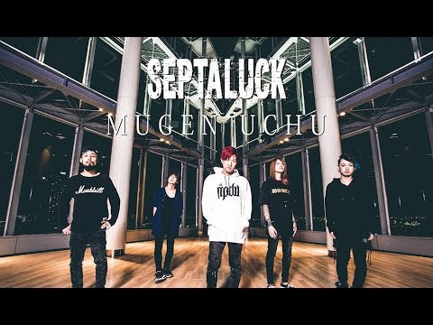"SEPTALUCK ""MUGEN UCHU"" Music video"