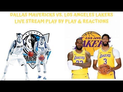 Dallas Mavericks Vs Los Angeles Lakers Live Stream Play By Play Reaction