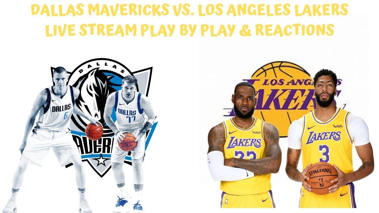 Dallas Mavericks Vs Los Angeles Lakers Live Stream Play By