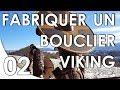 Équipement - Fabriquer un bouclier Viking #2