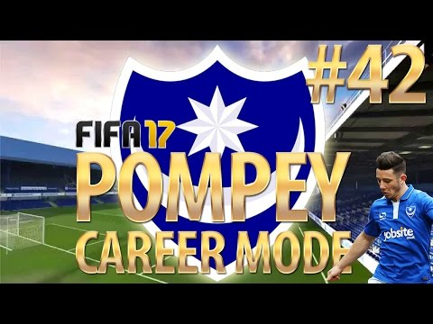 FIFA 17 | Portsmouth Career Mode | #42 | MASSIVE NEWS + WE TRAVEL TO WEMBLEY!