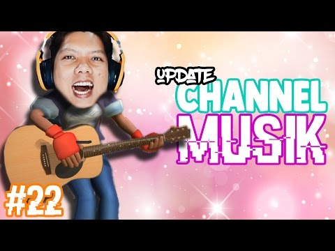 👍 MUSiC CHANNEL UPDATE !! | YOUTUBERS LiFE INDONESiA