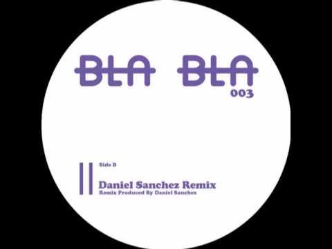[BlaBla 003] B1- Ilario Alicante -  Jamdishes  - Daniel Sanchez Remix