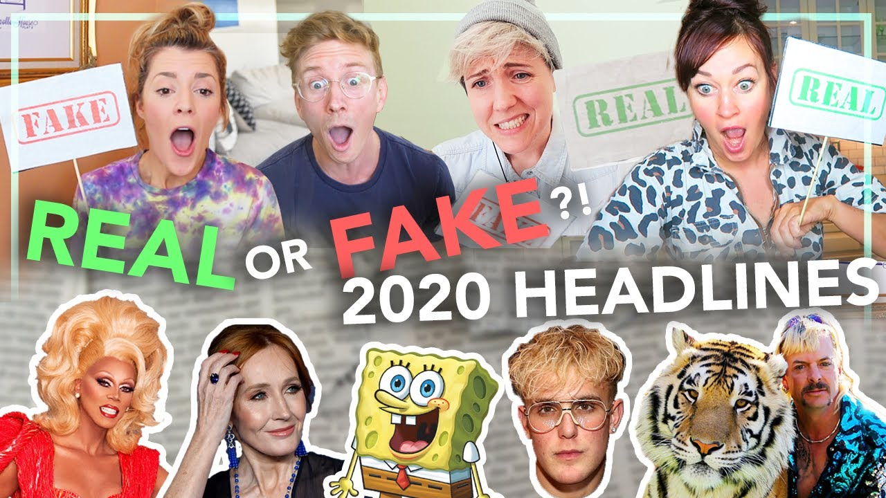 Real vs. Fake?! 2020 Headlines (ft. Hannah Hart, Mamrie Hart & Grace Helbig)