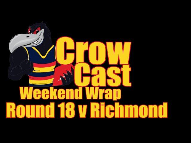 CrowCast Weekend Wrap 2020 Round 18 v Richmond