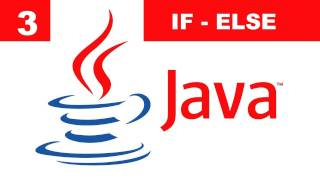 Tutorial Java - 3. Sentencia IF - ELSE