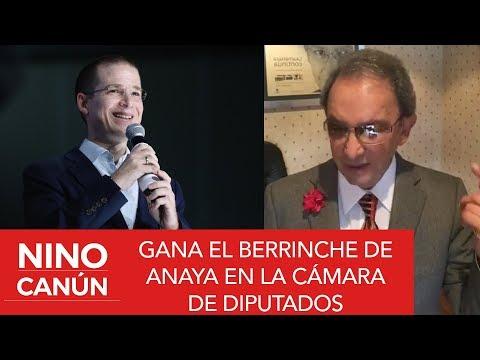 GANA EL BERRINCHE DE RICARDO ANAYA