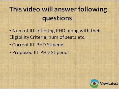 PhD stipend for IIT students with eligibility criteria