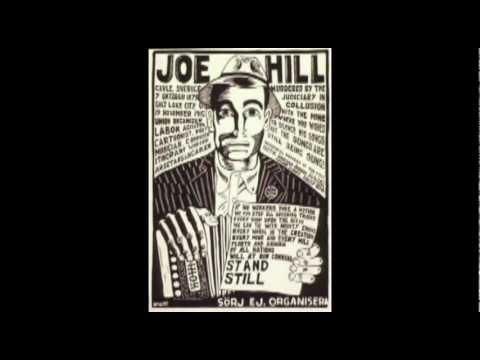 The Ballad of Joe Hill - by Phil Ochs
