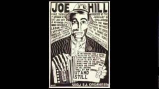 The Ballad of Joe Hill - by Phil Ochs