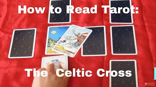 How To Read Tarot Cards (celtic Cross Spread)