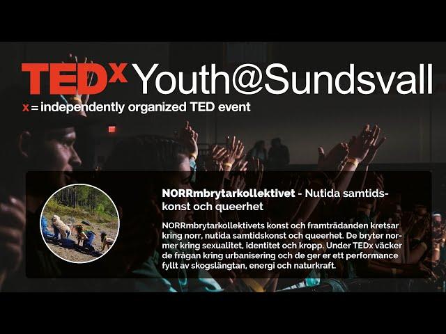 NORRmbrytarkollektivet - TEDxYouth@Sundsvall 2020
