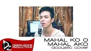 KZ Tandingan - Mahal Ko O Mahal Ako - Sam Mangubat (Male Acoustic Cover)
