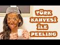 Türk Kahvesi İle Doğal Peeling | Cemre Melis Çınar - MeloDIY