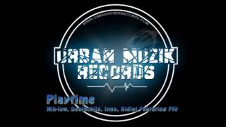 Repeat youtube video Niklow, Deathchild, Inno, Kidlat - Playtime Featuring PiV + Download Link