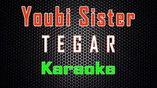 Youbi Sister - Tegar (Karaoke)   LMusical