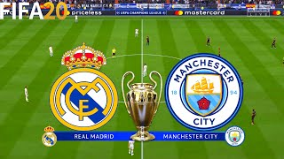 FIFA 20 | Real Madrid vs Manchester City - UEFA Champions League - Full Match & Gameplay