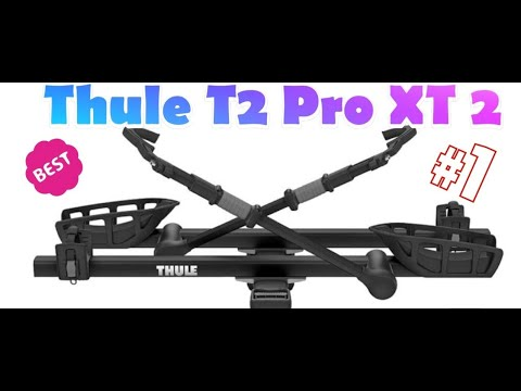 Thule T2 Pro XT 2 Review, Assembly Tips, Purchasing Tips
