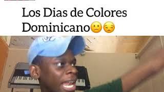 Baixar Los Dias de Colores Dominicano
