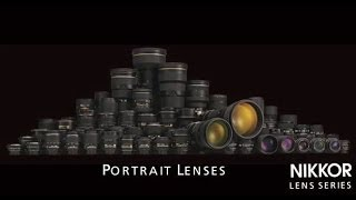 NIKKOR Lens Series -- Portrait Photography