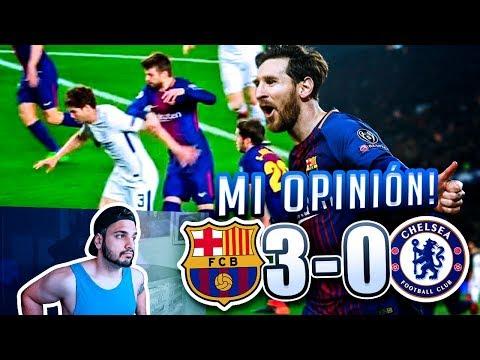 MI OPINION SOBRE EL FC BARCELONA 3-0 CHELSEA !!