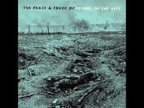 The Peace & Truce of Future of the Left [Full Album] [2016]