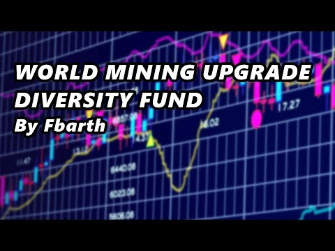 WORLD MINING - DIVERSITY FUND - By Fbarth