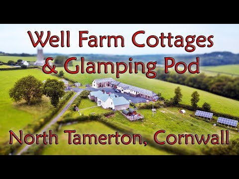Rivendell Glamping Pod & Well Farm Cottages | North Tamerton, Cornwall, UK