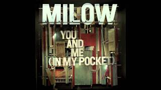 Milow - You and Me (In my Pocket) [acoustic audio only version]