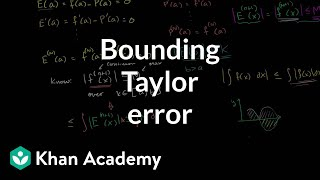 Proof: Bounding the Error or Remainder of a Taylor Polynomial Approximation