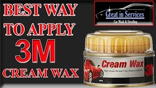 How To Apply 3M Cream Wax On your Car (Best Way To Polish & wax  a Car)