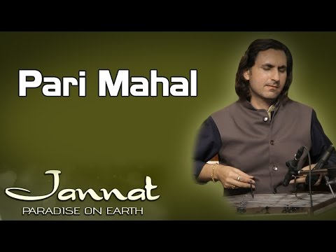 Pari Mahal | Rahul Sharma (Album: Jannat - Paradise On Earth)