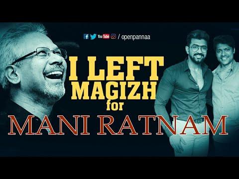 """I Left Magizh For Mani Ratnam""  In Conversation With Arun Vijay & Magizh Thirumeni   Open Pannaa"