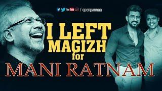 """I left Magizh for Mani Ratnam""| In Conversation with Arun Vijay & Magizh Thirumeni | Open Pannaa"