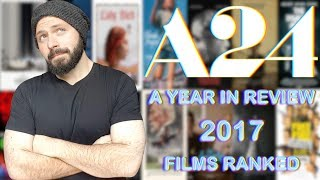 A24 - 2017 Year In Review (14 Film Ranking) | BLURAY DAN Video