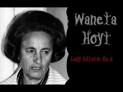 Waneta Hoyt Documentary