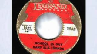 Gary US Bonds  - School Is Out