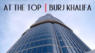 Burj Khalifa - At The Top [HD]